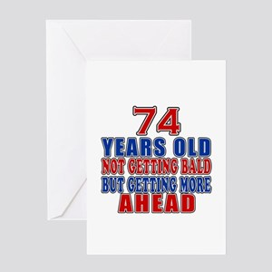 74 Getting More Ahead Birthday Greeting Card