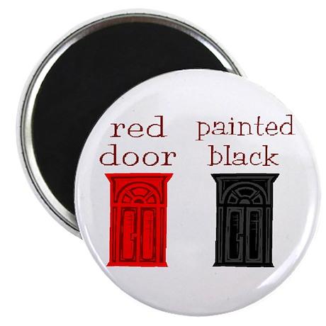 red door painted black Magnet