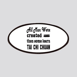 Some Learn Tai Chi Chuan Patch