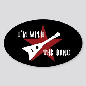 I'm With The Band Oval Sticker