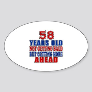 58 Getting More Ahead Birthday Sticker (Oval)
