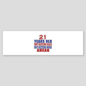 21 Getting More Ahead Birthday Sticker (Bumper)