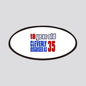Cleverly Disguised As 35 Birthday Patch