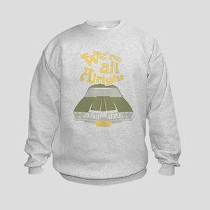 We're all Alright Sweatshirt