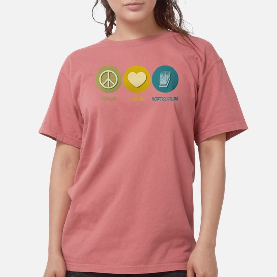Peace Love Horticulture T-Shirt