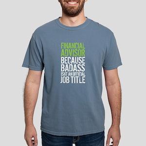 Badass Financial Advisor T-Shirt
