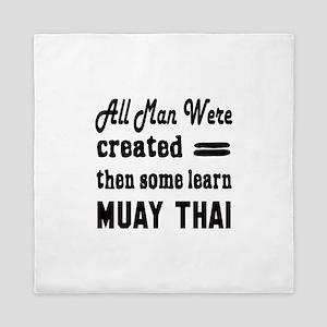 Some Learn Muay Thai Queen Duvet