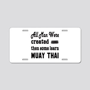 Some Learn Muay Thai Aluminum License Plate