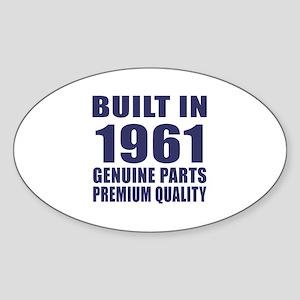Built In 1961 Sticker (Oval)
