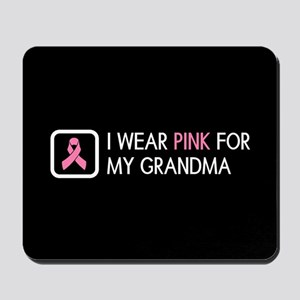 Breast Cancer: Pink For My Grandma Mousepad