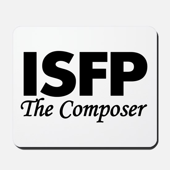 ISFP   The Composer Mousepad