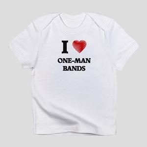 I love One-Man Bands Infant T-Shirt