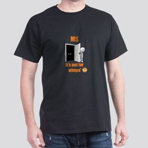 MS - not for Wimps by Marbles4MS T-Shirt