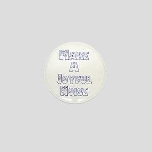 joyful noise Mini Button