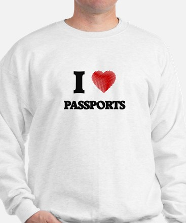 I love Passports Sweatshirt
