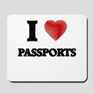 I love Passports Mousepad
