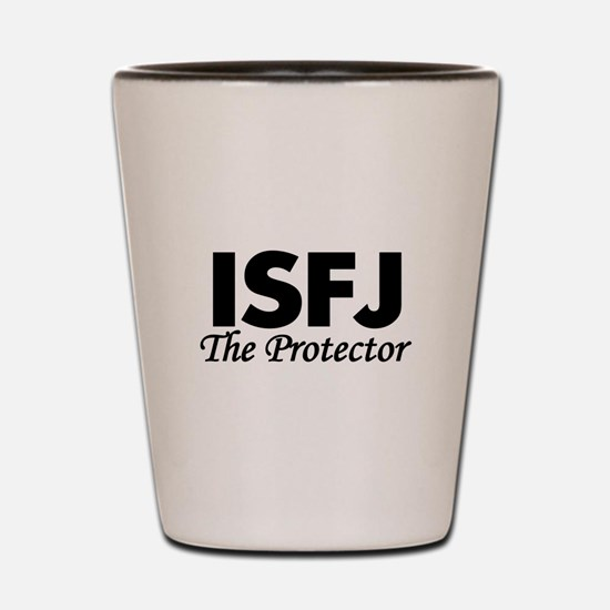 ISFJ | The Protector Shot Glass
