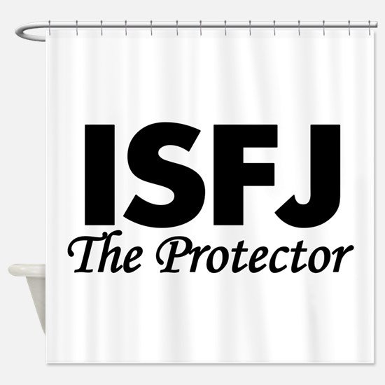 ISFJ | The Protector Shower Curtain