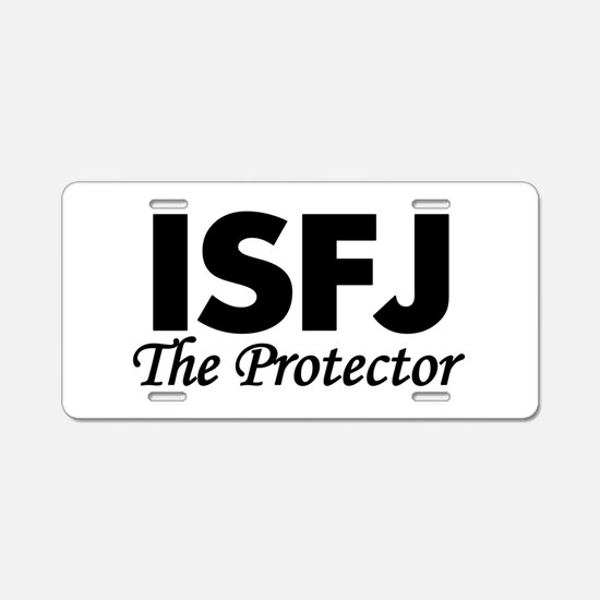 ISFJ | The Protector Aluminum License Plate
