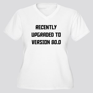 Recently Upgraded To Version 80.0 Plus Size T-Shir