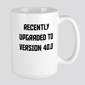 Recently Upgraded To Version 40.0 Mugs