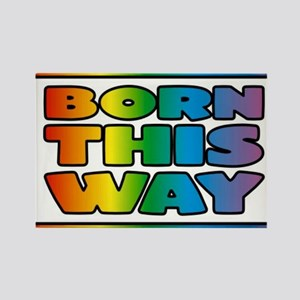 Born this way Magnets