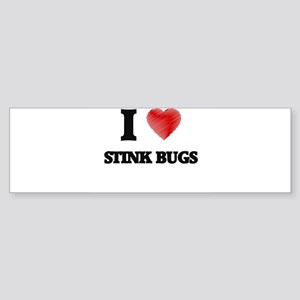 I love Stink Bugs Bumper Sticker