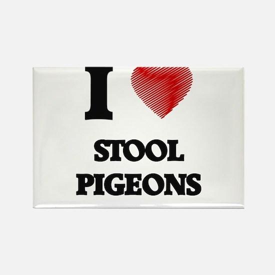 I love Stool Pigeons Magnets