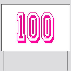 100 Pink Birthday Yard Sign