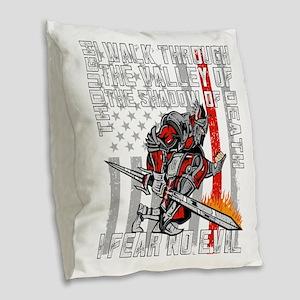 I Fear No Evil Firefighter Cru Burlap Throw Pillow