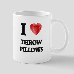 I love Throw Pillows Mugs