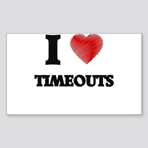 I love Timeouts Sticker