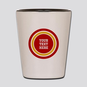 Red and Gold School Colors or Team Stri Shot Glass