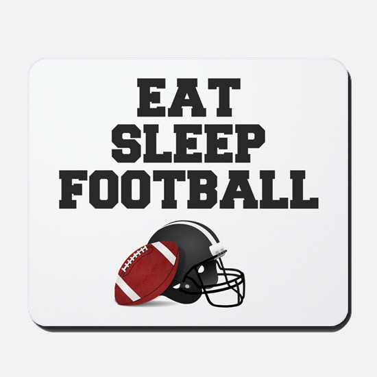 Eat Sleep Football Mousepad
