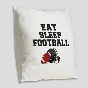 Eat Sleep Football Burlap Throw Pillow