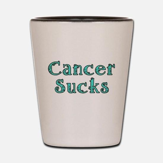 CANCER SUCKS Shot Glass