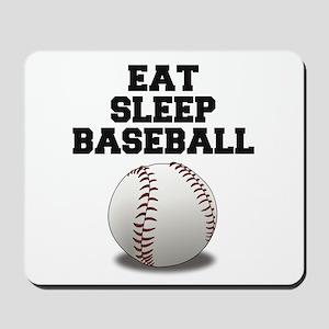 Eat Sleep Baseball Mousepad