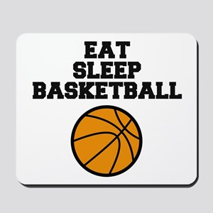 Eat Sleep Basketball Mousepad