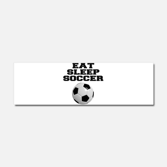 Eat Sleep Soccer Car Magnet 10 x 3