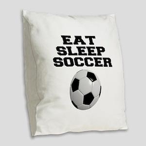 Eat Sleep Soccer Burlap Throw Pillow