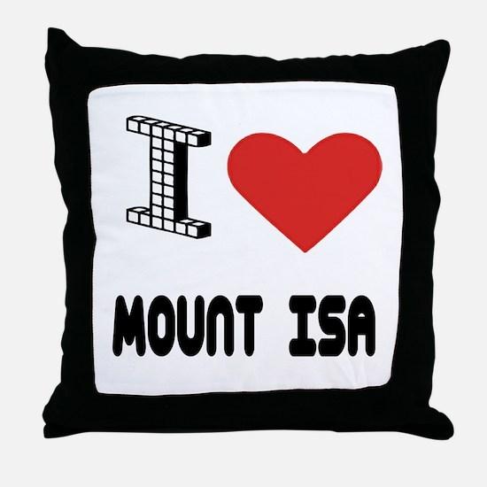 I Love Mount Isa City Throw Pillow
