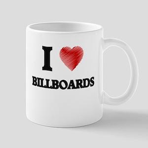 I love Billboards Mugs