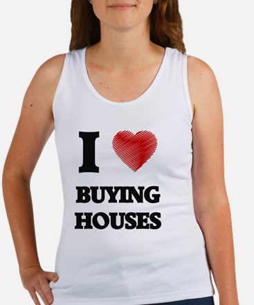 I love Buying Houses Tank Top