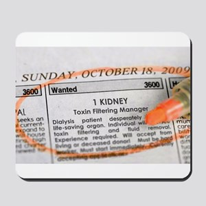 Wanted: 1 kidney Mousepad
