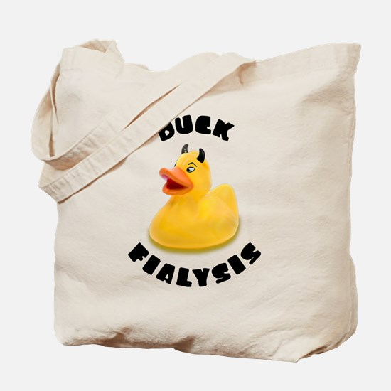 Duck Fialysis Tote Bag