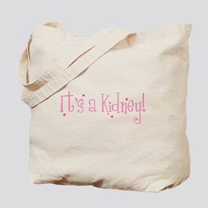 Its a Kidney! (pink) Tote Bag