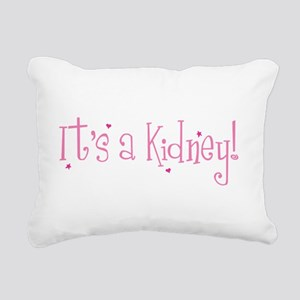 Its a Kidney! (pink) Rectangular Canvas Pillow