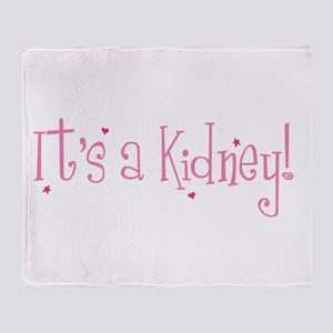 Its a Kidney! (pink) Throw Blanket