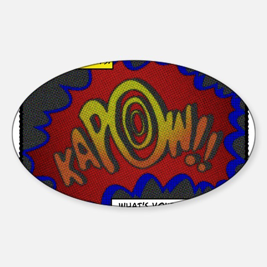 I have 3 kidneys. Whats your superpower? Decal