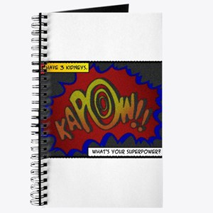 I have 3 kidneys. Whats your superpower? Journal